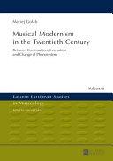 Musical Modernism in the Twentieth Century