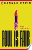 Foul is Fair