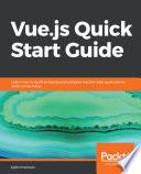 Vue.js Quick Start Guide