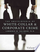 """Encyclopedia of White-Collar & Corporate Crime"" by Lawrence M. Salinger"