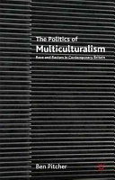 The Politics of Multiculturalism Pdf/ePub eBook