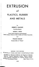 Extrusion Of Plastics Rubber And Metals Book PDF