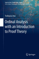 Ordinal Analysis with an Introduction to Proof Theory