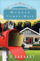 Murder Comes by Mail  The Hidden Springs Mysteries Book  2