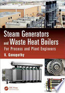 Steam Generators and Waste Heat Boilers  : For Process and Plant Engineers