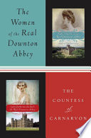 The Women of the Real Downton Abbey Book