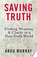 Saving Truth