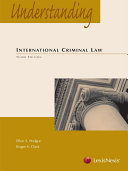 Understanding International Criminal Law