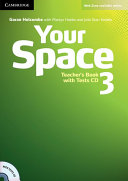 Your Space Level 3 Teacher s Book with Tests CD