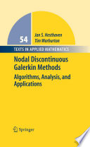 Nodal Discontinuous Galerkin Methods: Algorithms, Analysis