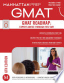 GMAT Roadmap  Expert Advice Through Test Day Book