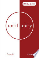 Until Unity  Study Guide