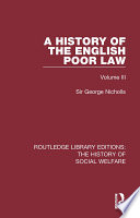 A History of the English Poor Law Book