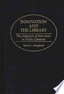 Innovation and the Library