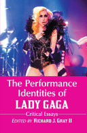 The Performance Identities of Lady Gaga Pdf/ePub eBook