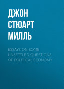Essays on some unsettled Questions of Political Economy [Pdf/ePub] eBook