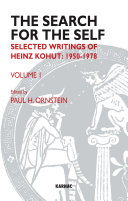 Search for the Self: Selected Writings of Heinz Kohut, 1950-1978