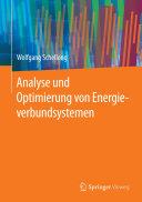 Analyse und Optimierung von Energieverbundsystemen