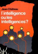 L'intelligence ou les intelligences?