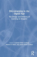 link to Microlearning in the digital age : the design and delivery of learning in snippets in the TCC library catalog