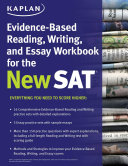 Kaplan Evidence Based Reading  Writing  and Essay Workbook for the New SAT