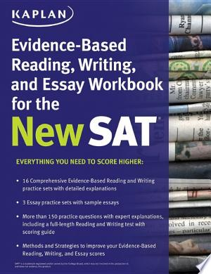 Download Kaplan Evidence-Based Reading, Writing, and Essay Workbook for the New SAT Free Books - Read Books