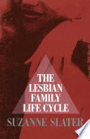 Lesbian Family Life Cycle