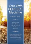 Your Own Perfect Medicine Pdf/ePub eBook