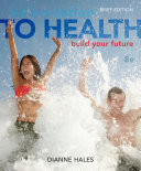 An Invitation to Health: Building Your Future, Brief Edition