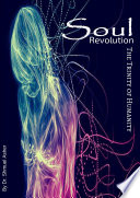 Soul Revolution Trinity Of Humanity