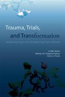 Trauma  Trials  and Transformation