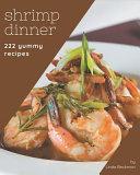 222 Yummy Shrimp Dinner Recipes