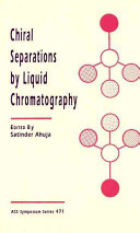 Chiral Separations by Liquid Chromatography Book