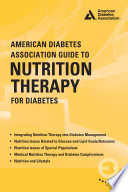 """American Diabetes Association Guide to Nutrition Therapy for Diabetes"" by Alision B. Evert, MS, RDN, CDE, Marion J. Franz, MS, RDN, CDE"