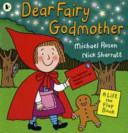 Dear Fairy Godmother