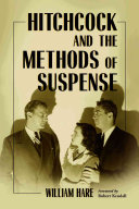 Hitchcock and the Methods of Suspense