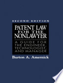 Patent Law For The Nonlawyer