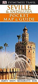 Seville and Andalucia - Eyewitness Pocket Map and Guide