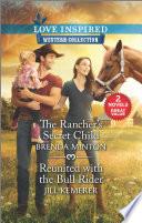 The Rancher's Secret Child & Reunited with the Bull Rider Pdf/ePub eBook