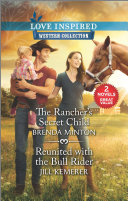 The Rancher's Secret Child & Reunited with the Bull Rider [Pdf/ePub] eBook