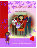 My Adoption Story Book, where my story begins..