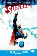 Superman Vol. 1 and 2 Deluxe Edition (Rebirth)