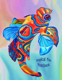 Tropical Fish Notebook