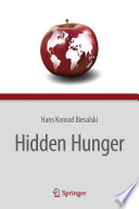 """Hidden Hunger"" by Hans Konrad Biesalski, Patrick O'Mealy"