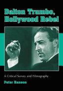 Dalton Trumbo  Hollywood Rebel