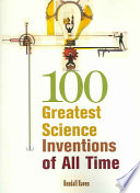 Read Online 100 Greatest Science Inventions of All Time For Free