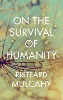 On the Survival of Humanity Pdf/ePub eBook