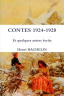 CONTES 1924-1928 Et quelques autres écrits