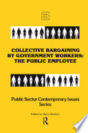 Collective Bargaining By Government Workers
