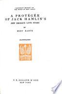 A Protégée of Jack Hamlin's. Jeff Brigg's Love Story